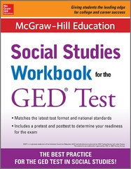 McGraw-Hill Education Social Studies Workbook for the GED Test 1st Edition 9780071841474 0071841474