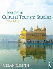 Issues in Cultural Tourism Studies 3rd Edition 9781138785694 1138785695