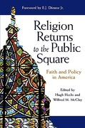 Religion Returns to the Public Square 1st Edition 9780801871955 0801871956