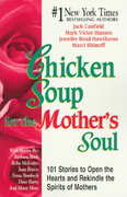 Chicken Soup for the Mother's Soul 0 9781558744608 1558744606