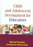 Child and Adolescent Development for Educators 1st Edition 9781609180843 1609180844