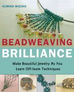 Beadweaving Brilliance 0 9784889962253 4889962255