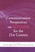 Communication Perspectives on HIV/AIDS for the 21st Century 1st edition 9780805858273 080585827X