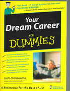 Your Dream Career For Dummies 1st edition 9780764597954 0764597957