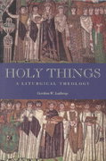Holy Things 0 9780800631314 0800631315