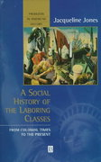 A Social History of the Laboring Classes 1st edition 9780631207702 0631207708