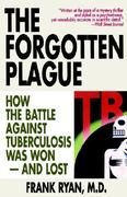 The Forgotten Plague 0 9780316763813 0316763810