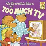 The Berenstain Bears and Too Much TV 0 9780394865706 0394865707