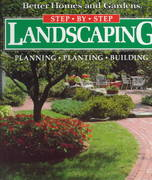 Better Homes and Gardens Step-By-Step Landscaping 0 9780696018732 069601873X
