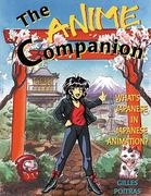The Anime Companion 1st Edition 9781880656327 1880656329