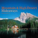 Mountain & High Desert Hideaways 0 9780847827152 0847827151