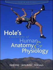 Hole's Essentials of Human Anatomy & Physiology 10th Edition 9780077221355 0077221354