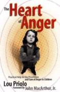 The Heart of Anger 1st edition 9781879737280 1879737280