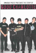 The Story of Good Charlotte 0 9780825628719 0825628717