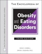 The Encyclopedia of Obesity and Eating Disorders 3rd edition 9780816061976 0816061971