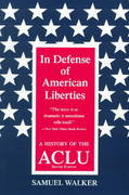 In Defense of American Liberties, Second Edition 2nd edition 9780809322701 0809322706