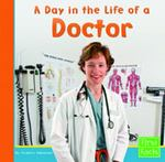 A Day in the Life of a Doctor 0 9780736825061 0736825061