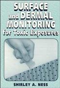 Surface and Dermal Monitoring for Toxic Exposures 1st edition 9780471285649 0471285641