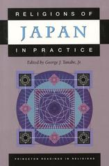Religions of Japan in Practice 1st Edition 9780691057897 0691057893