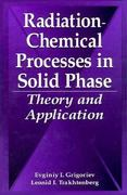 Radiation-Chemical Processes in Solid Phase 1st edition 9780849394362 0849394368