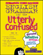 English Grammar for the Utterly Confused 1st edition 9780071430975 0071430970