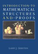 Introduction to Mathematical Structures and Proofs 0 9780387979977 0387979972