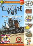 The Mystery in Chocolate Town Hershey, Pennsylvania 0 9780635063335 0635063336