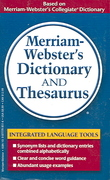 Merriam-Webster's Dictionary and Thesaurus 1st Edition 9780877798514 0877798516
