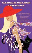 Cat in a Red Hot Rage 1st edition 9780765352705 0765352702