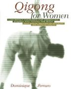Qigong for Women 1st edition 9780892818389 0892818387