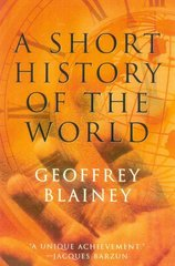 A Short History of the World 1st Edition 9781566635073 1566635071