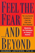 Feel the Fear...and Beyond 1st edition 9780449003619 0449003612