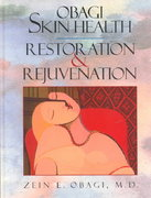 Obagi Skin Health Restoration and Rejuvenation 1st edition 9780387984698 0387984690