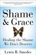 Shame and Grace 1st Edition 9780060675226 0060675225