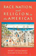 Race, Nation, and Religion in the Americas 1st Edition 9780195149197 019514919X
