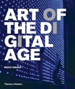 Art of the Digital Age 1st Edition 9780500286296 0500286299