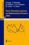 Paris-Princeton Lectures on Mathematical Finance 2002 1st edition 9783540401933 3540401938