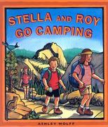 Stella and Roy Go Camping 0 9781930238268 1930238266