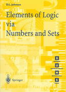 Elements of Logic Via Numbers and Sets 0 9783540761235 3540761233
