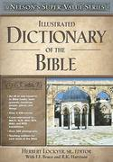 Illustrated Dictionary of the Bible 0 9780785250517 0785250514