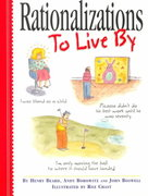 Rationalizations to Live By 0 9780761116363 0761116362