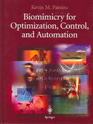 Biomimicry for Optimization, Control, and Automation 1st edition 9781852338046 1852338040