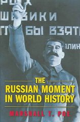 The Russian Moment in World History 1st Edition 9780691126067 0691126062