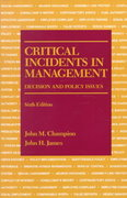 Critical Incidents in Management 6th Edition 9780256068252 0256068259