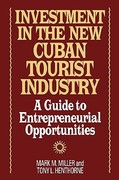 Investment in the New Cuban Tourist Industry 0 9781567200928 1567200923