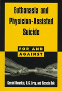 Euthanasia and Physician-Assisted Suicide 1st Edition 9780521587891 0521587891