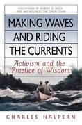 Making Waves and Riding the Currents 0 9781576754429 1576754421