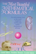The Most Beautiful Mathematical Formulas 1st edition 9780471552765 0471552763