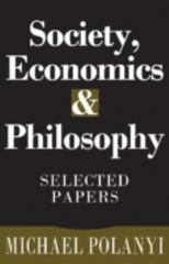 Society, Economics, and Philosophy 0 9781560002789 1560002786