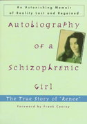 Autobiography of a Schizophrenic Girl 1st Edition 9780452011335 0452011337